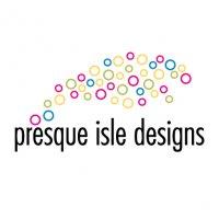 Presque Isle Designs, LLC